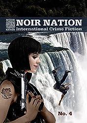 Noir Nation: International Crime Fiction No. 4: International Crime Fiction
