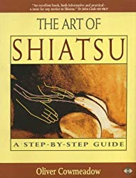 THE ART OF SHIATSU: A Step-by-Step Guide