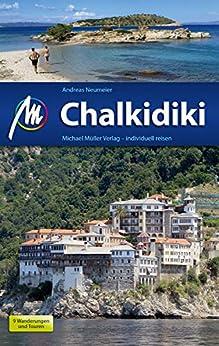 Chalkidiki Reiseführer Michael Müller Verlag: Individuell reisen mit vielen praktischen Tipps (MM-Reiseführer)