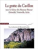La Grotte du Cavillon sous la falaise des Baousse Rousse, Grimaldi, Vintimille, Italie