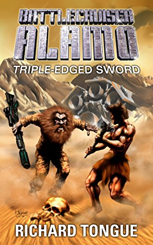 battlecruiser-alamo-triple-edged-sword-battlecruiser-alamo-series-book-17