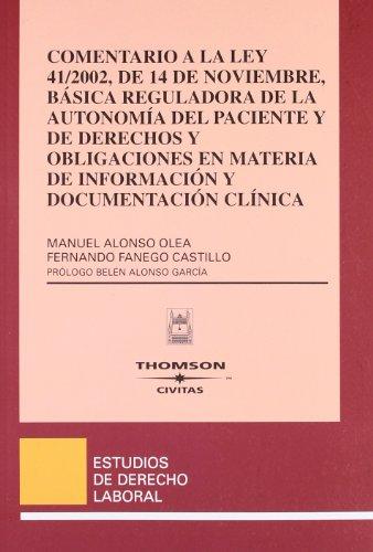 Autonomía del Paciente, Información e Historia Clínica (Estudios y Comentarios de Legislación) por Pedro González Salinas