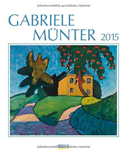 Gabriele Münter 2015: Kunst Art Kalender
