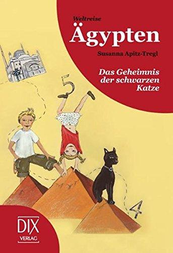 Preisvergleich Produktbild Weltreise Ägypten: Das Geheimnis der schwarzen Katze