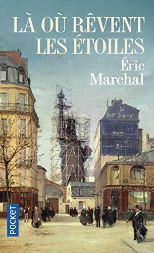 Là où rêvent les étoiles par Eric MARCHAL