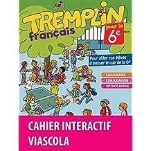 Tremplin pour la 6e - Français - Version bimédia Viascola