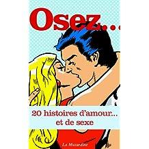 Osez 20 histoires d'amour… et de sexe (Osez 20 histoires de sexe)