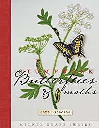 Stumpwork Butterflies & Moths (Milner Craft Series) by Jane Nicholas (2014-02-04)