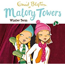 Malory Towers: Winter Term: Malory Towers, Book 9