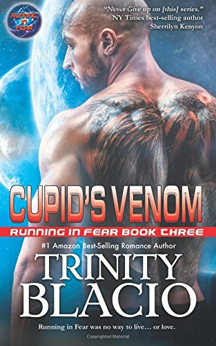 Cupid's Venom: Book Four in the Running in Fear Series: Volume 4