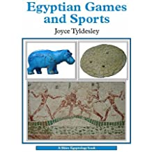 Egyptian Games and Sports (Shire Egyptology) by Joyce A. Tyldesley (2008-03-04)