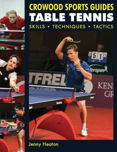 Table Tennis: Skills, Techniques, Tactics (Crowood Sports Guides) by Jenny Heaton (2009-04-20) par Jenny Heaton;