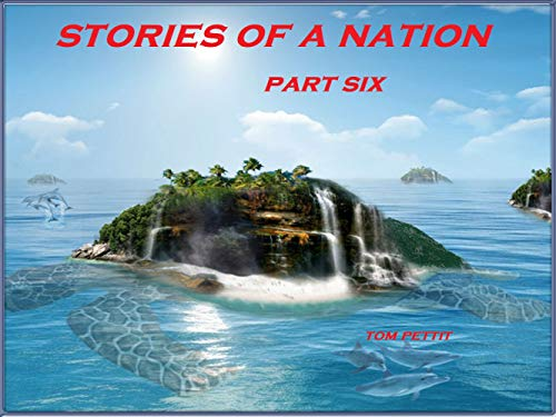 STORIES OF A NATION: PART SIX (English Edition)