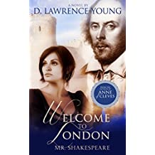 Welcome to London, William Shakespeare