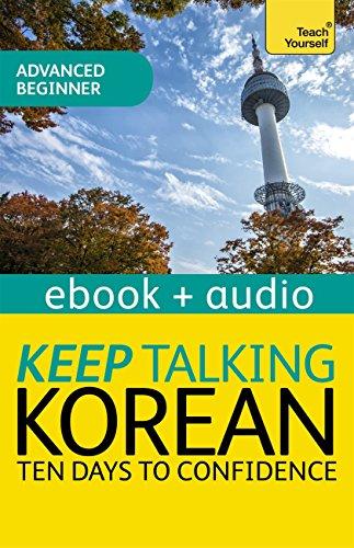 keep-talking-korean-audio-course-ten-days-to-confidence-enhanced-edition-english-edition