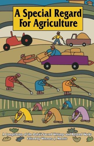 SPECIAL REGARD FOR AGRICULTURE por Winnona J. Merritt