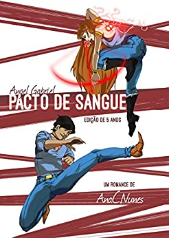 Angel Gabriel - Pacto de Sangue: Edição Especial de 5º aniversário (Portuguese Edition) di [Nunes, Ana C.]