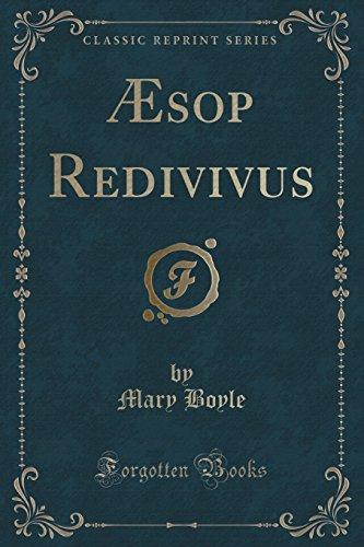 Æsop Redivivus (Classic Reprint)