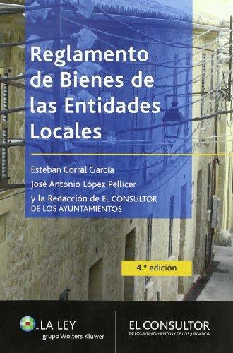 Reglamento de bienes de las entidades locales por Esteban Corral García