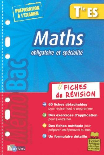 Maths Tle ES : Fiches de révision par Gabriel Boissière