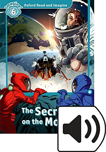 Oxford Read and Imagine 6. The Secret on the Moon MP3 Pack