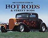 The Ultimate Guide to Hot Rods & Street Rods by John Carroll (2006-06-01)
