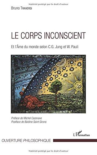 Le corps inconscient et l'Âme du monde selon C.G. Jung et W. Pauli