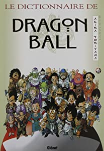 Le Dictionnaire de Dragon Ball Edition simple One-shot