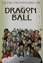 Le dictionnaire de Dragon Ball d'Akira Toriyama