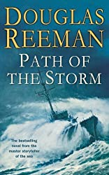 Path of the Storm by Douglas Reeman (2013-10-03)