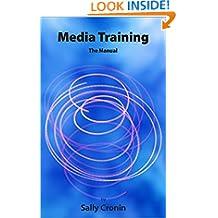 Media Training: The Manual