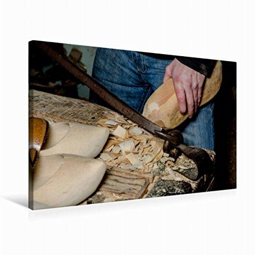 Calvendo Premium Textil-Leinwand 75 cm x 50 cm Quer Clog-Hersteller   Wandbild, Bild auf Keilrahmen,...