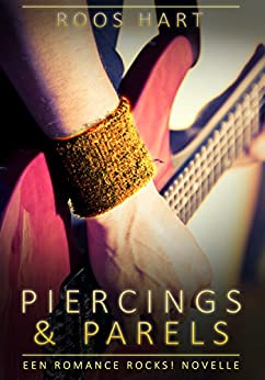 Piercings & Parels: Een Romance Rocks! Novelle van [Hart, Roos ]