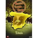 Nuestro campo bravo : Toledo