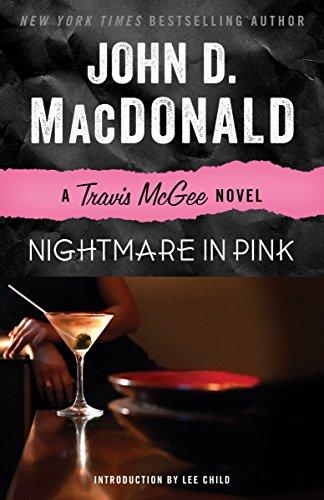 Nightmare in Pink: A Travis McGee Novel por John D. Macdonald