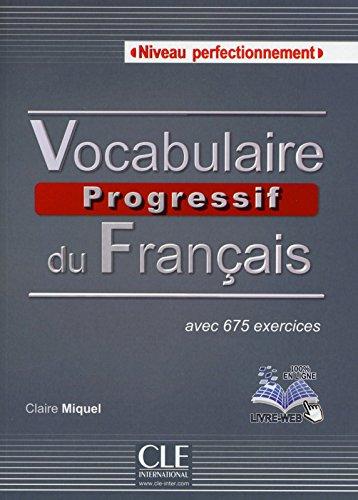 Vocabulaire progressive Niveau Perfectionnemnet. Con CD-ROM por Claire Miquel