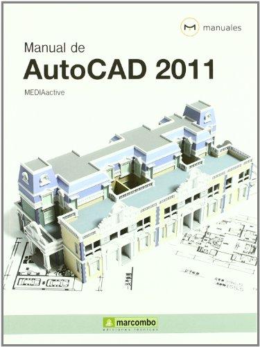 Manual de Autocad 2011 (MANUALES) por MEDIAactive