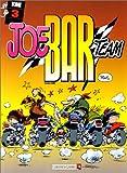 Joe Bar Team, tome 3