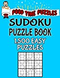 Poop Time Puzzles Sudoku Puzzle Book, 1,500 Easy Puzzles: Work Them Out With a Pencil, You'll Feel So Satisfied When You're Finished: Volume 23