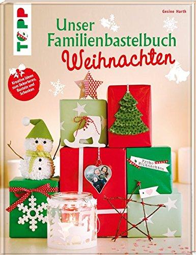 Weihnachtsbasteln Mit Kindern So Wird S Fur Alle Ein Spass