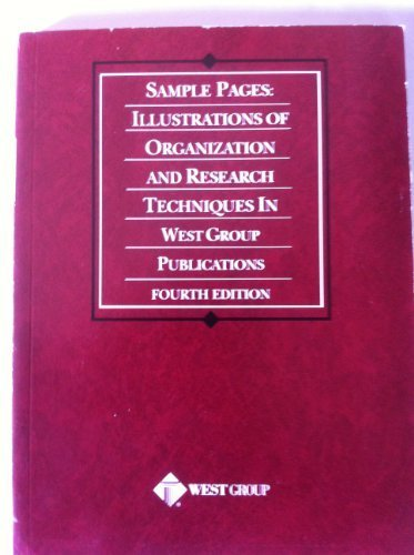 Sample Pages: Illustrations of Organization and Research Techniques in West Group\'s by West Group (2001-06-01)