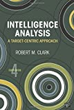 Intelligence Analysis: A Target-Centric Approach