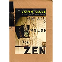 What's Welsh for Zen: Autobiography of John Cale