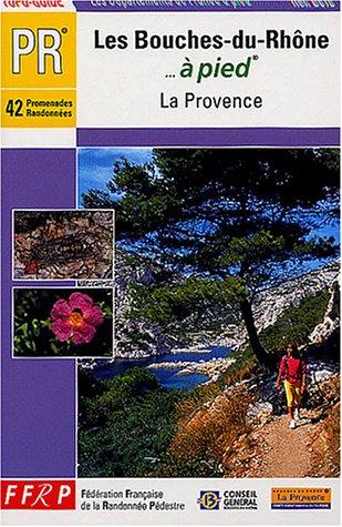 Les Bouches-du-Rhône à pied