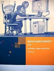 Mein Computerheft 1/2 (Lehrerband)