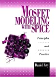MOSFET Modeling With SPICE: Principles and Practice - Best Reviews Guide