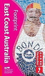 Discover East Coast Australia (Footprint Travel Guide S.) (Backpacker)