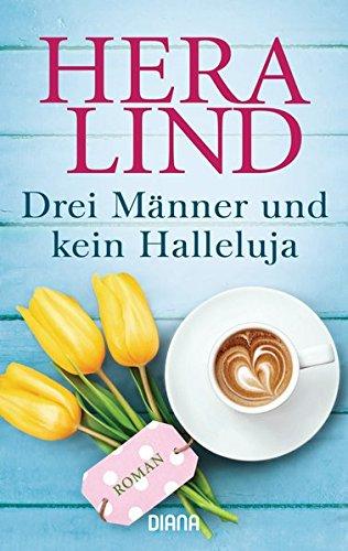 Buchseite und Rezensionen zu 'Drei Männer und kein Halleluja: Roman' von Hera Lind
