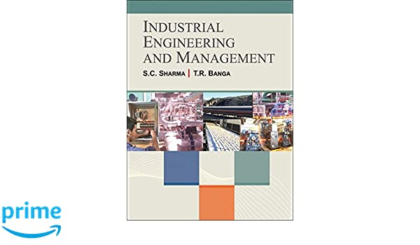 Industrial Engineering Book By Op Khanna Pdf