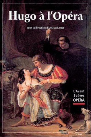 Victor Hugo à L'Opéra